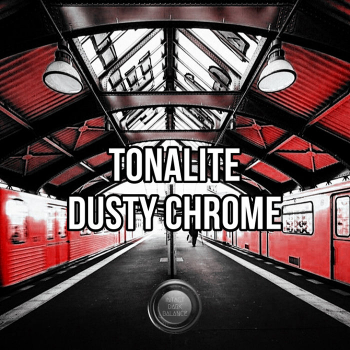 TONALITE - Dusty Chrome