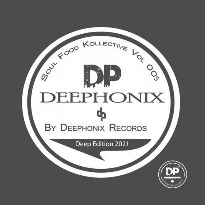 VARIOUS - Soul Food Kollective Vol 005 - Deep Edition 2021