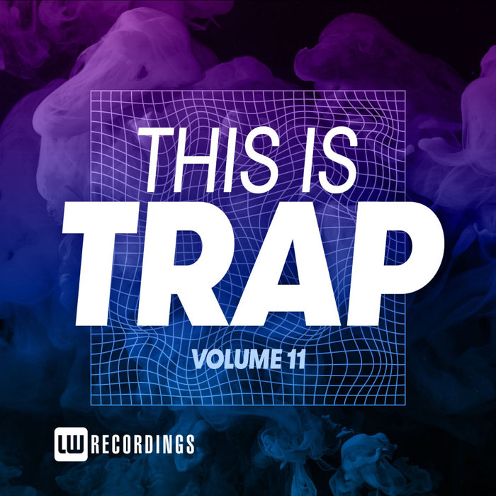 Download VA - This Is Trap, Vol. 11 [LWTITRAP11] mp3