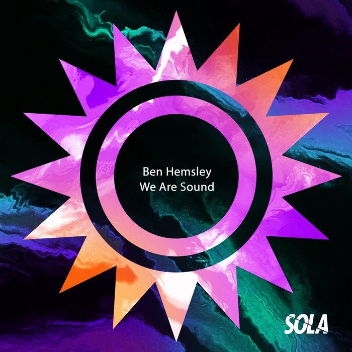 BEN HEMSLEY - We Are Sound