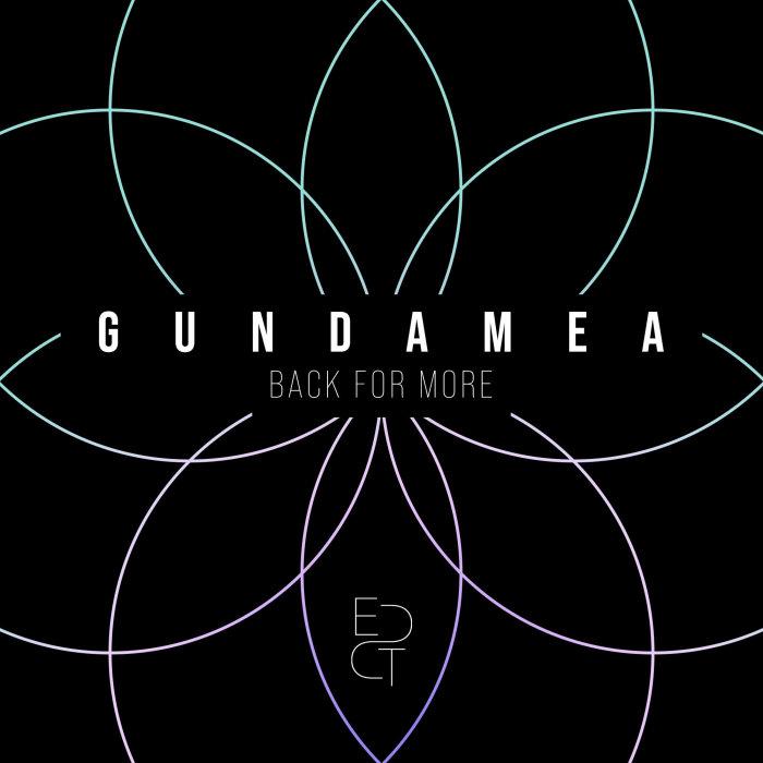 GUNDAMEA - Back For More (Extended)