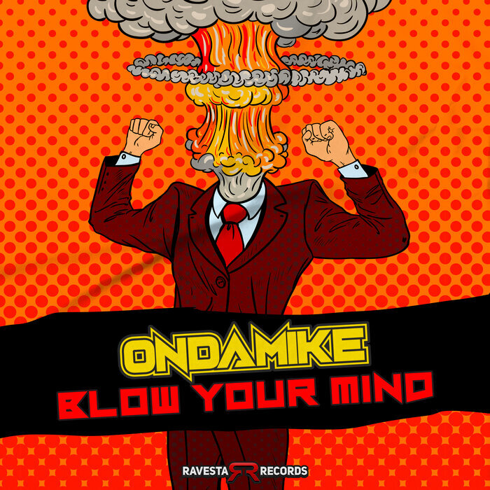 OnDaMiKe - Blow Your Mind