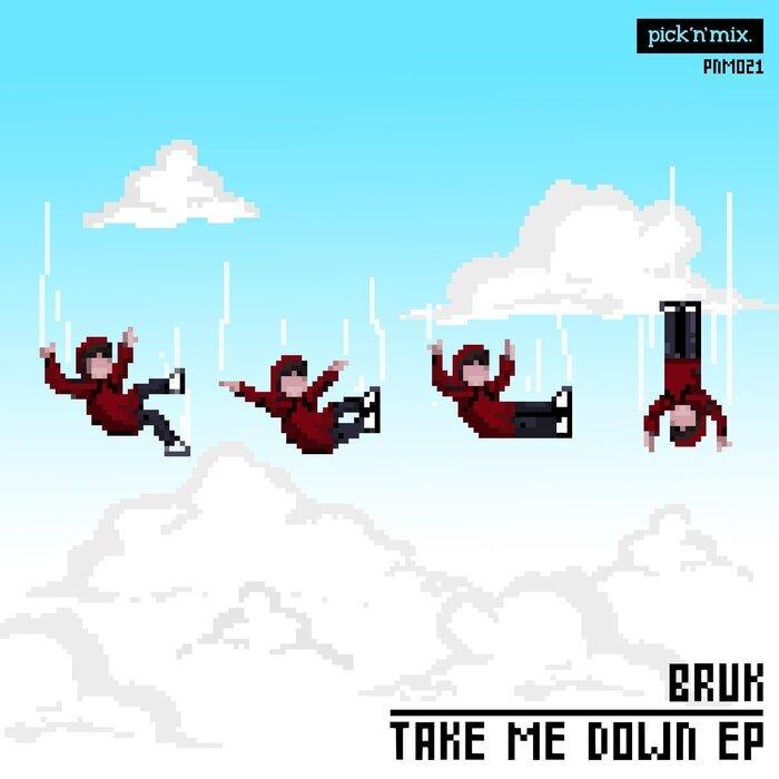 BRUK - Take Me Down