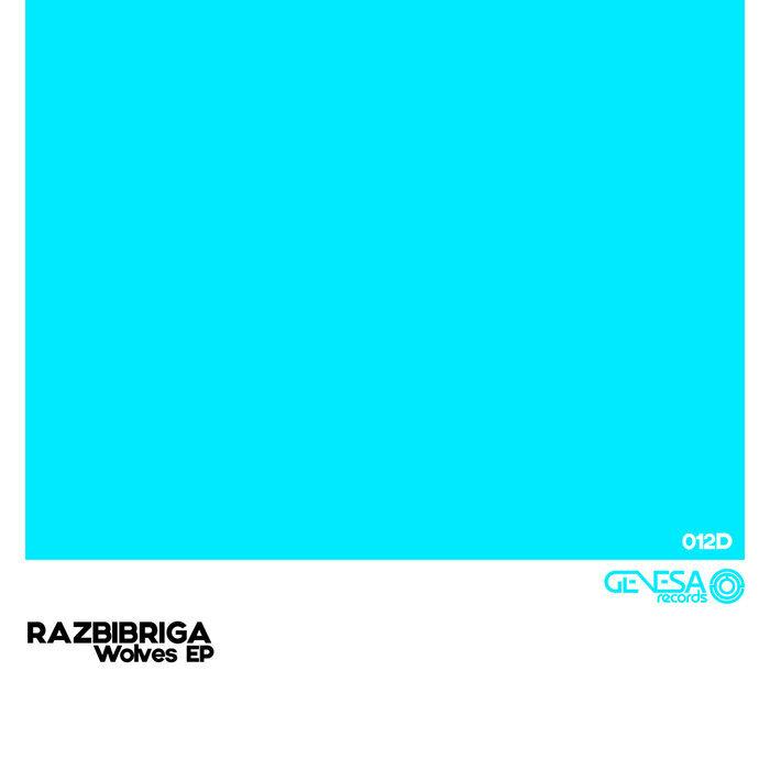 RAZBIBRIGA - Wolves EP