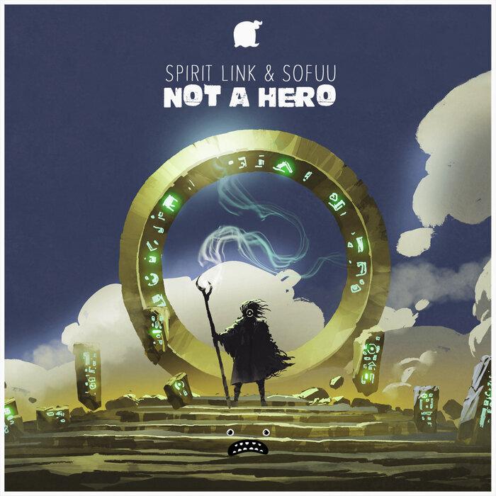 SPIRIT LINK/SOFUU - Not A Hero