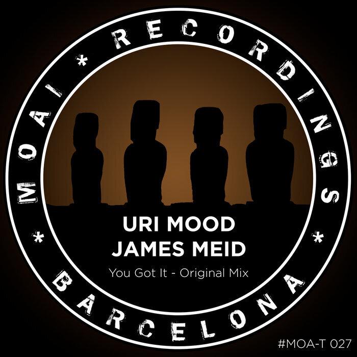 JAMES MEID & URI MOOD - You Got It