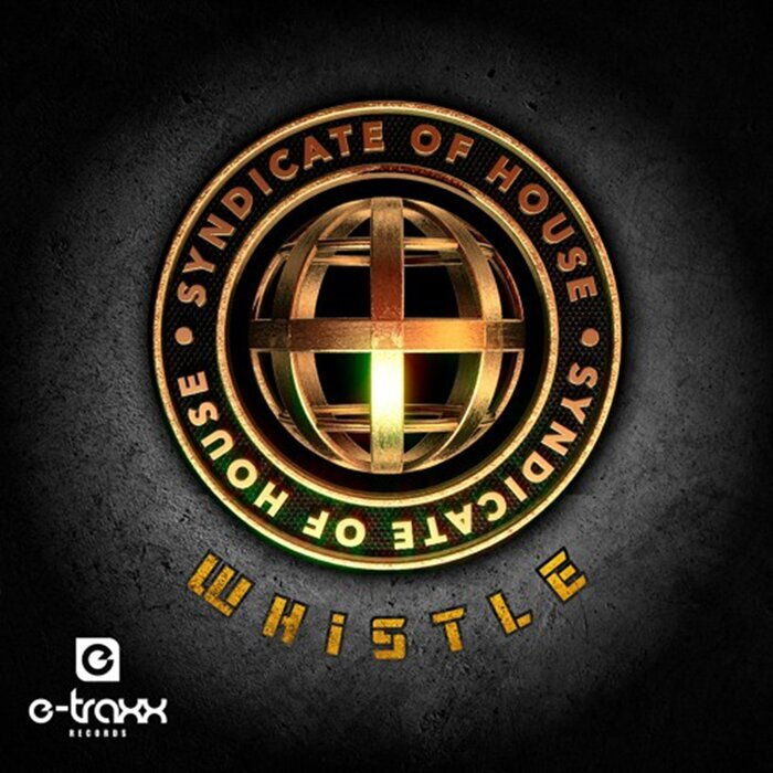 SYNDICATE OF HOUSE - Whistle