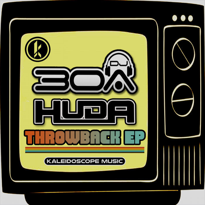 Download Huda Hudia, DJ30A - Throwback EP [KMD667] mp3