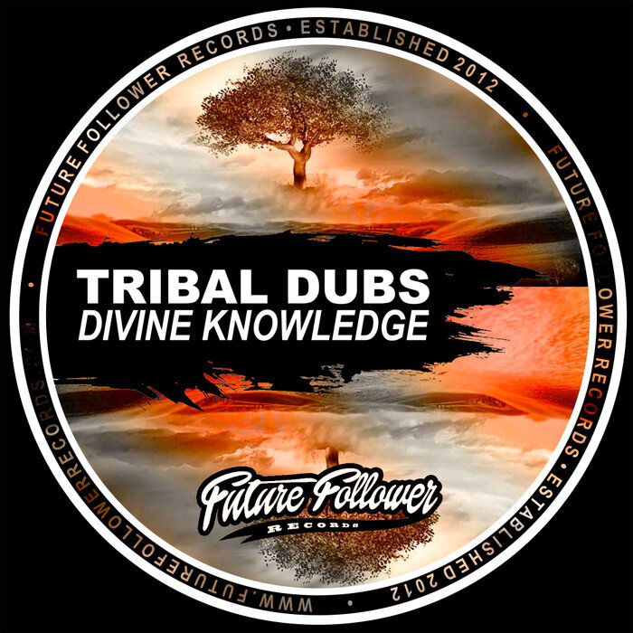 Download Tribal Dubs - Divine Knowledge mp3