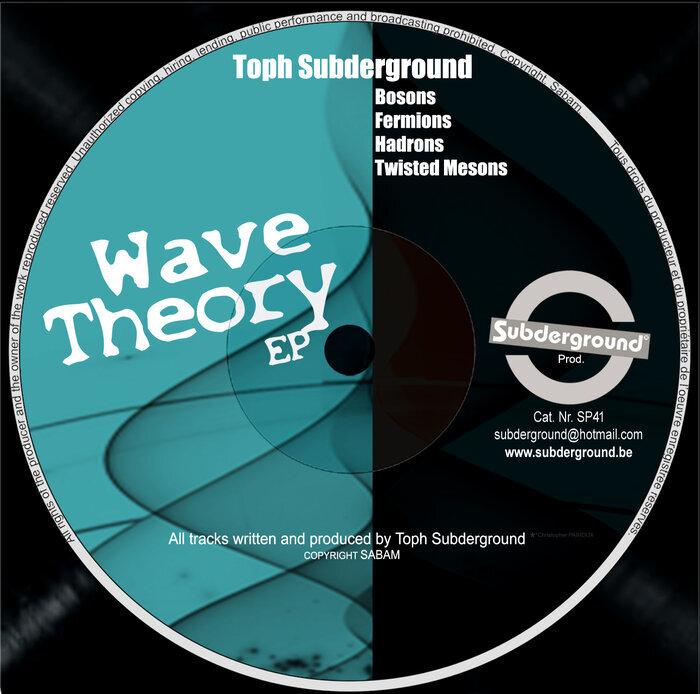 TOPH SUBDERGROUND - Wave Theory EP