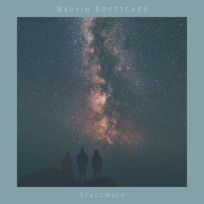 MARVIN BOETTCHER - Spacewalk