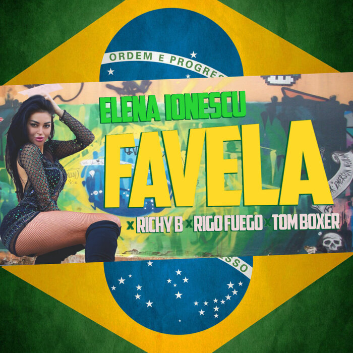 ELENA IONESCU/RICHY B/RIGO FUEGO/TOM BOXER - Favela
