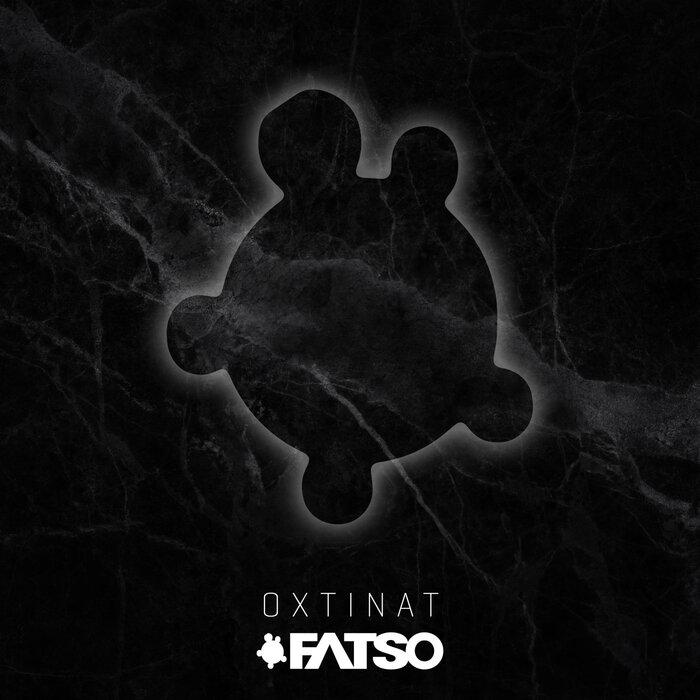 FATSO - Oxtinat