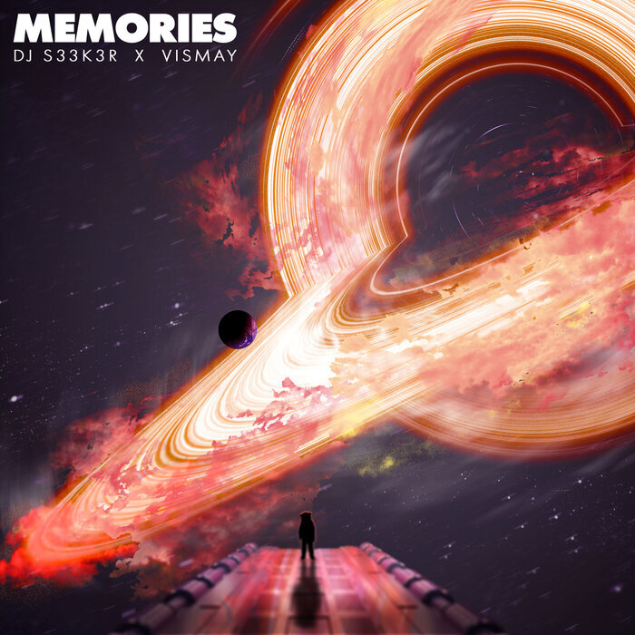 DJ S33K3R/VISMAY - Memories