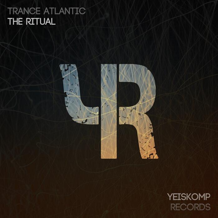 TRANCE ATLANTIC - The Ritual