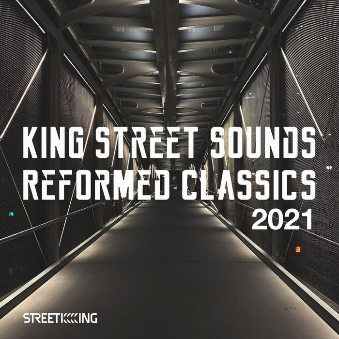 VARIOUS - King Street Sounds Reformed Classics 2021