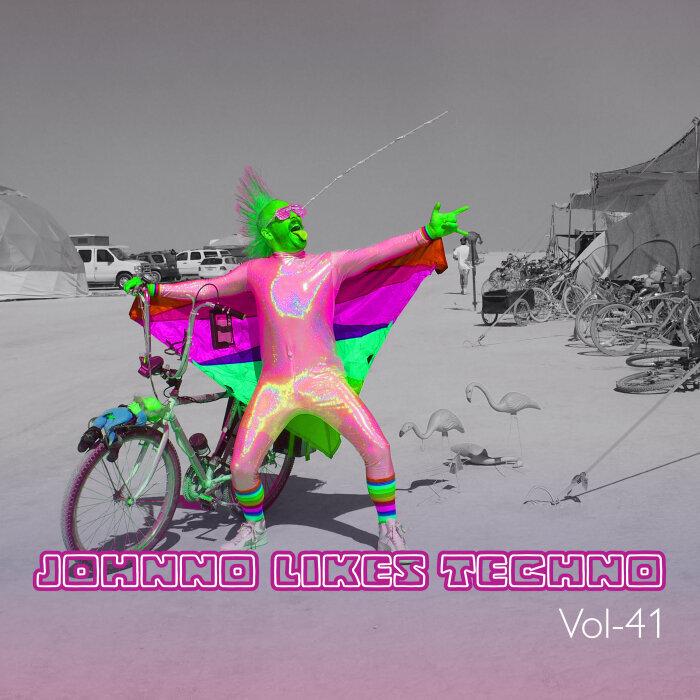 VARIOUS - Johnno Likes Tekno Vol 41