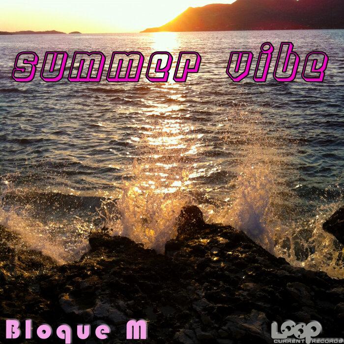 BLOQUE M - Summer Vibe