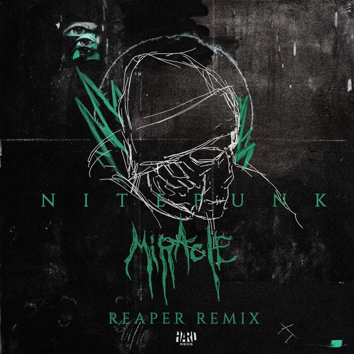 NITEPUNK - Miracle (REAPER Remix)