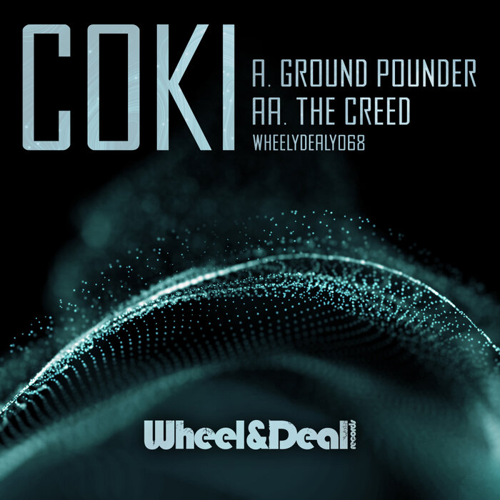 Download Coki - Ground Pounder / The Creed (WHEELYDEALY068) mp3