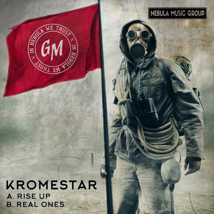 Download Kromestar - Rise Up / Real Ones mp3