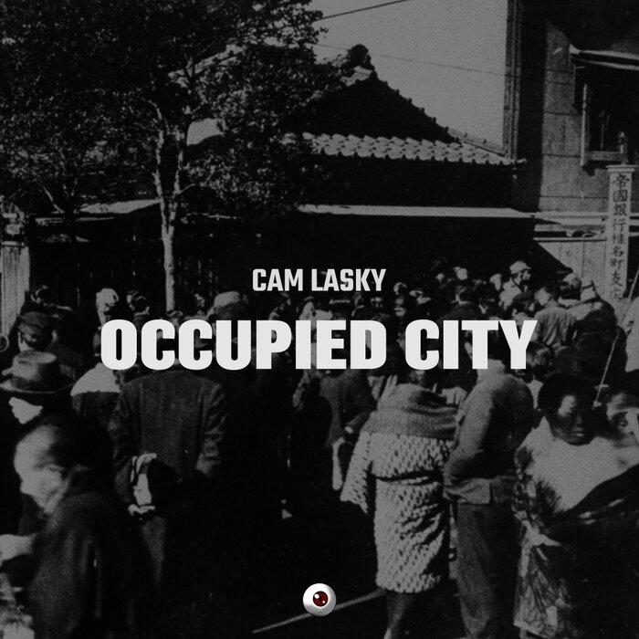 Download Cam Lasky - Occupied City Album [KWO186] mp3