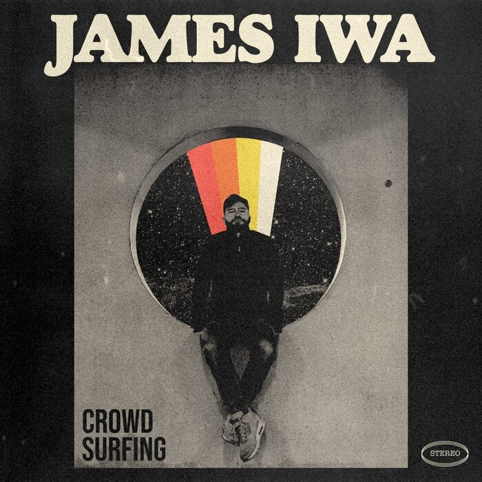 JAMES IWA - Crowd Surfing