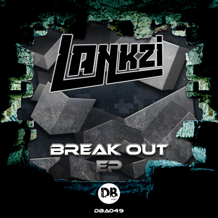 Lankzi - Break Out EP [DBA049]