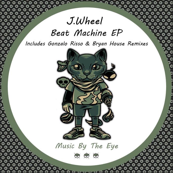 JWHEEL - Beat Machine EP