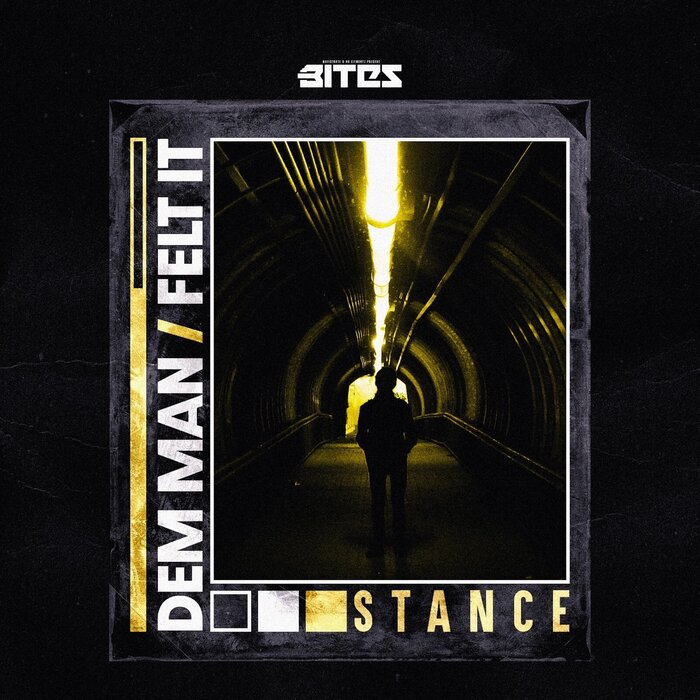 Download Stance DNB - Dem Man / Felt It [BITESDNB023] mp3