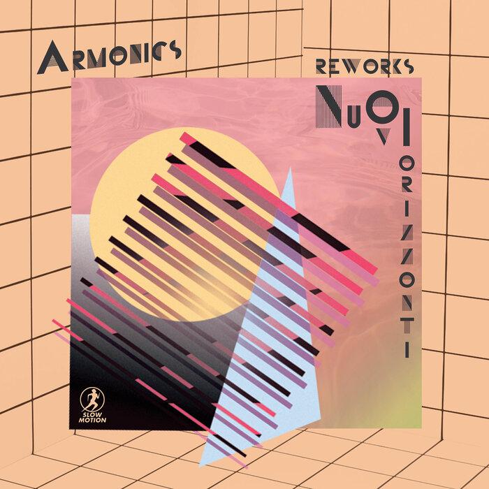 ARMONICS - Nuovi Orizzonti (Reworks)