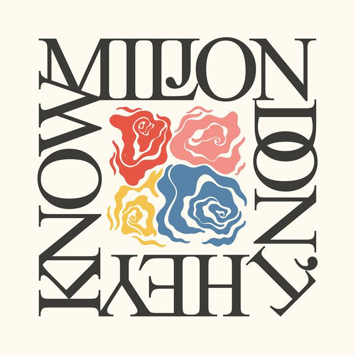 MILJON - Don't They Know