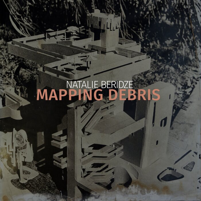 NATALIE BERIDZE - Mapping Debris