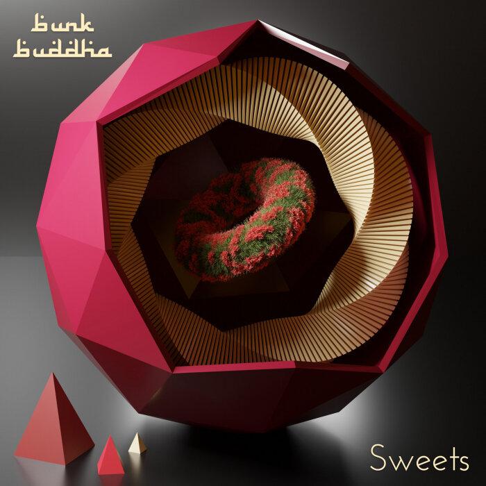 BUNK BUDDHA - Sweets