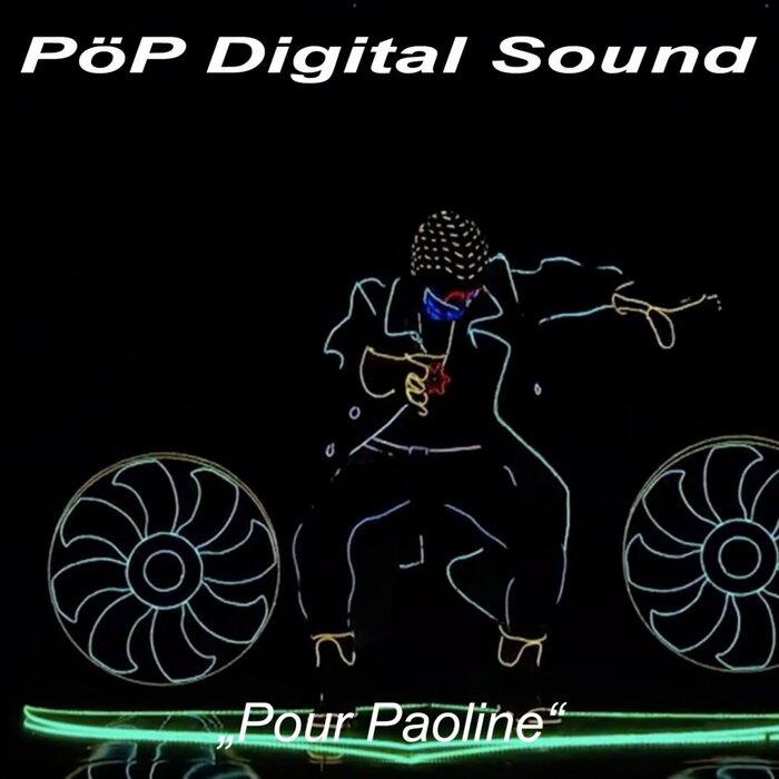 POP DIGITAL SOUND - Pour Paoline (Original Mix)