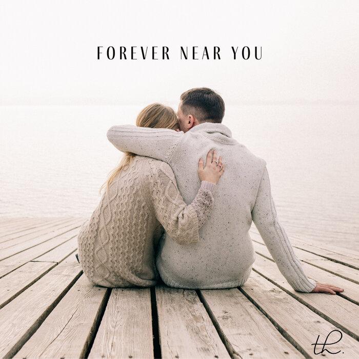 TIFFANY HOBSON - Forever Near You