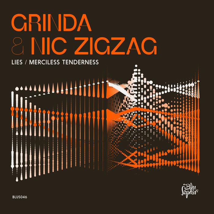 Download Grinda & Nic ZigZag - Lies /  Merciless Tenderness [BLUS046] mp3