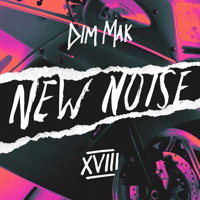 Download VA - Dim Mak Presents New Noise, Vol. 18 mp3