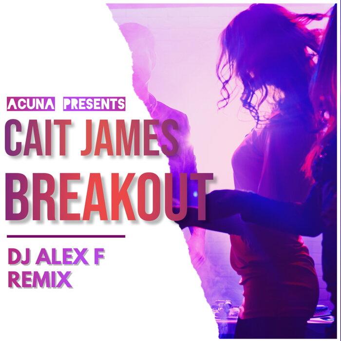 CAIT JAMES - Breakout