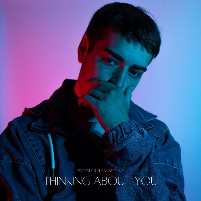 DIVERSIFY/SUSANNE DAVIS FEAT GRIZ - Thinking About You