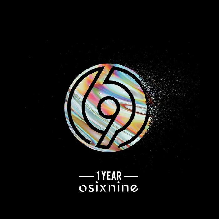 1 YEAR OSIXNINE - 1 Year Osixnine
