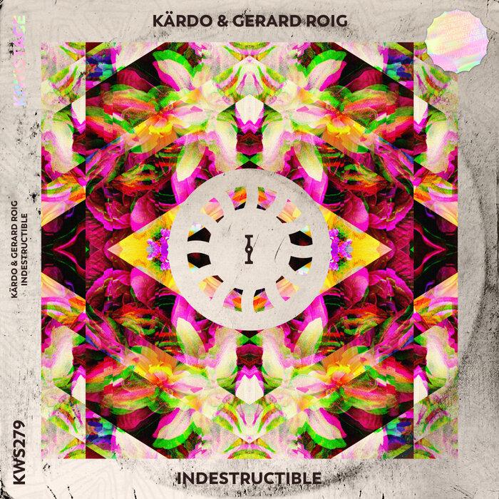 KARDO/GERARD ROIG - Indestructible