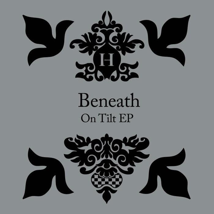 Download Beneath - On Tilt EP (HEK033) mp3