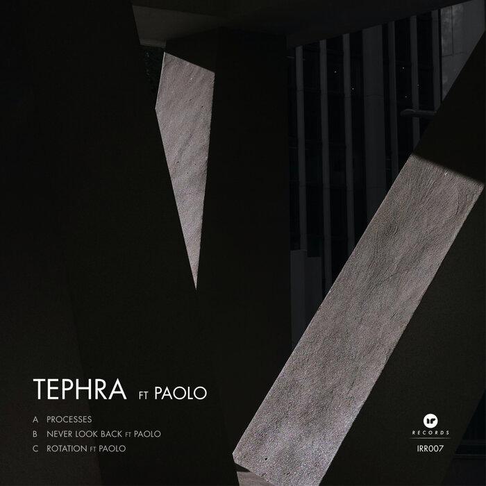 Download Tephra - Processes [IRR007] mp3