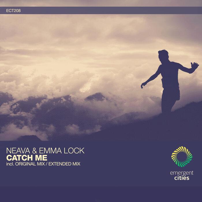 EMMA LOCK/NEAVA - Catch Me