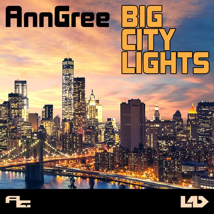 ANNGREE - Big City Lights