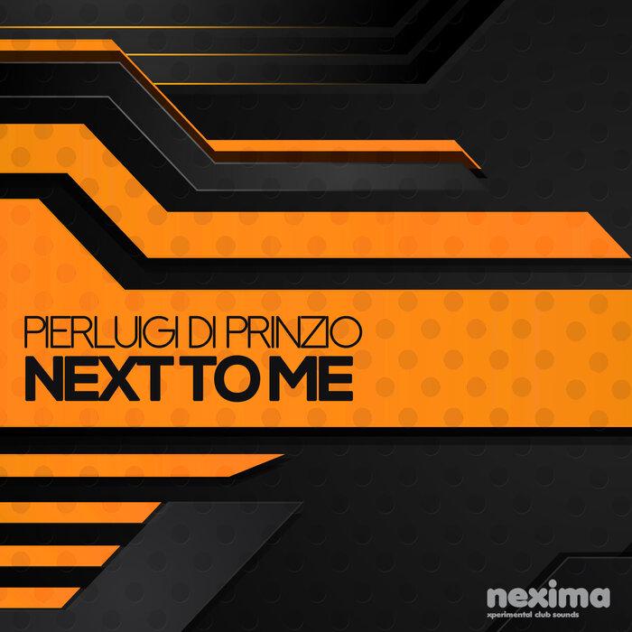PIERLUIGI DI PRINZIO - Next To Me