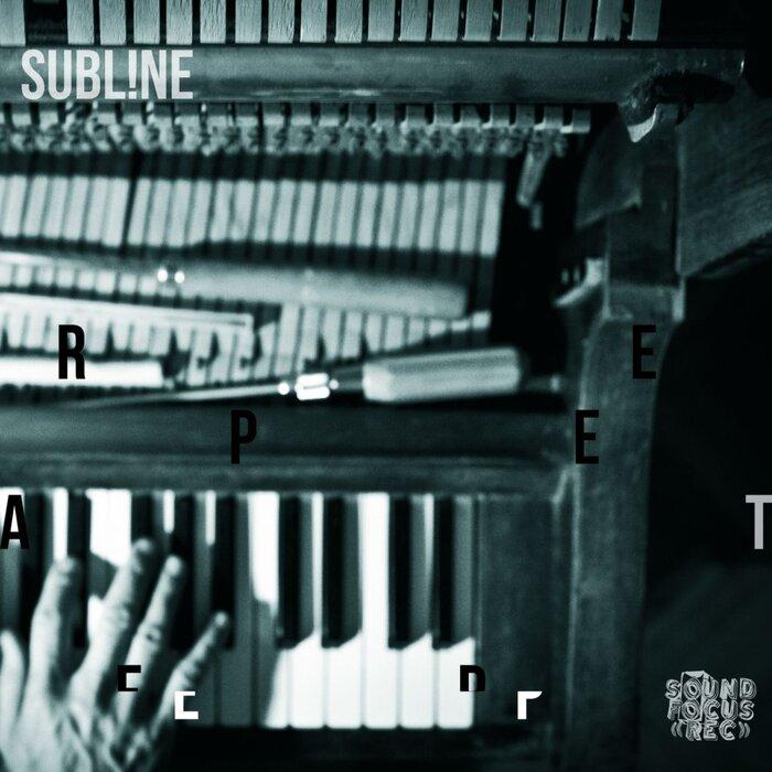 Download Subl!ne - Repeat EP mp3
