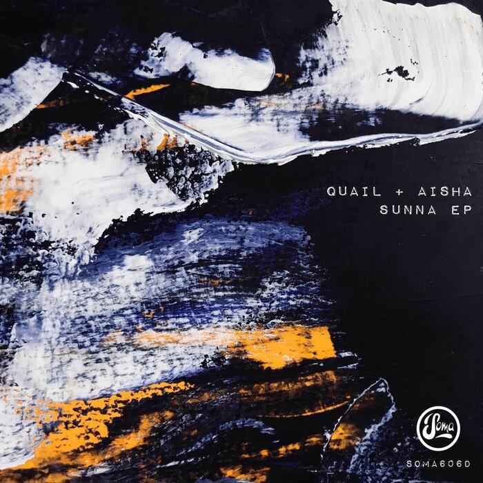 AISHA (SCO)/QUAIL - Sunna EP