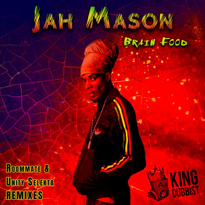 JAH MASON/ROOMMATE - Brain Food (Roommate & Unity Selekta Remixes)